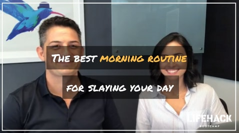 THE BEST MORNING ROUTINE FOR SLAYING YOUR DAY - Lifehackbootcamp