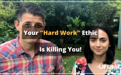 """YOUR """"HARD WORK"""" ETHIC IS KILLING YOU!"""