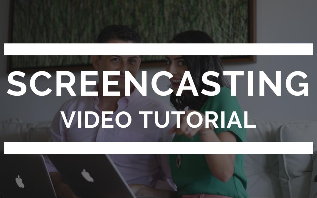 Screencasting Video Tutorial